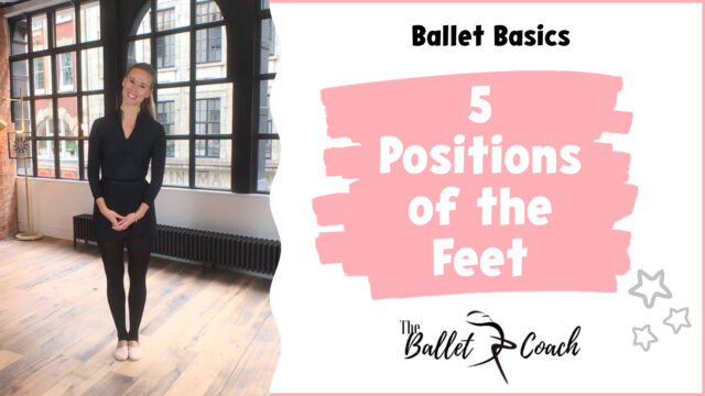 Ballet Basics 5 positions of the feet