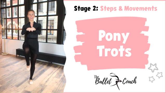 Stage 2 Pony Trots