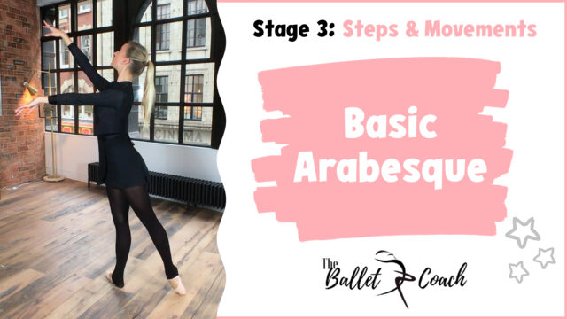 Stage 3 Basic Arabesque