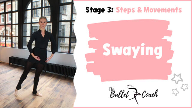 Stage 3 Swaying