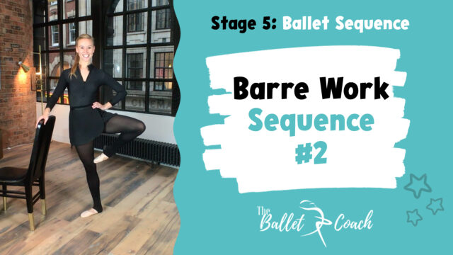 Barre Work Sequence 2 (Retirés & arabesque)