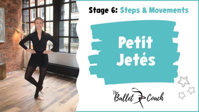 Stage 6 Petit Jetés