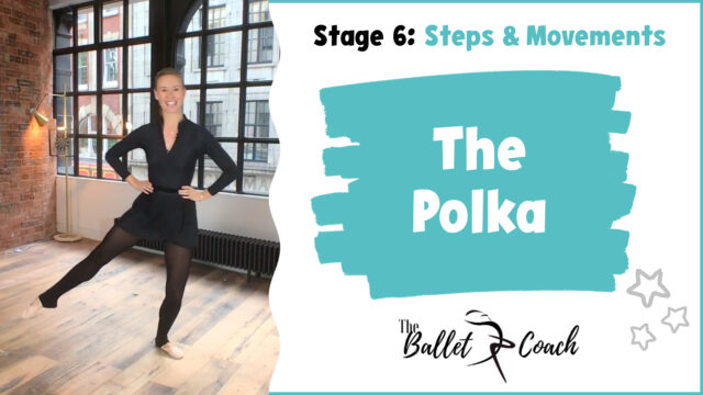 Stage 6 The Polka